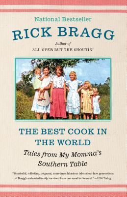 The Best Cook in the World: Tales from My Momma's Southern Table Cover Image