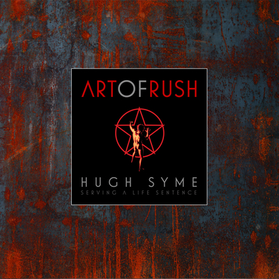 The Art of Rush: Serving A Life Sentence Cover Image