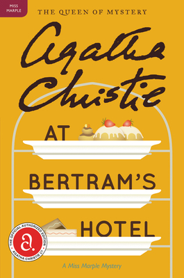 At Bertram's Hotel: A Miss Marple Mystery (Miss Marple Mysteries #11) Cover Image