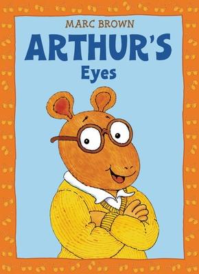 Arthur's Eyes: An Arthur Adventure Cover Image