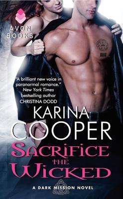 Sacrifice the Wicked (Dark Mission Novellas) Cover Image