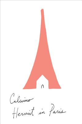 Hermit in Paris: Autobiographical Writings Cover Image