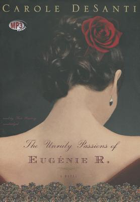 The Unruly Passions of Eugenie R. Cover