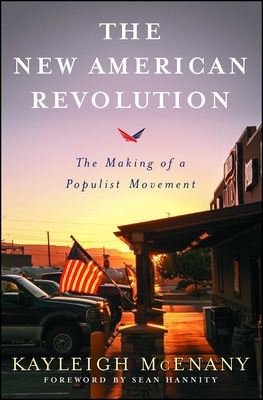 The New American Revolution: The Making of a Populist Movement Cover Image