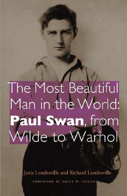 The Most Beautiful Man in the World: Paul Swan, from Wilde to Warhol Cover Image