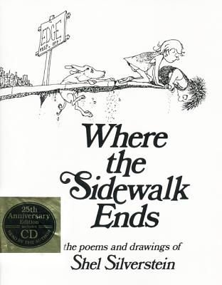 Where the Sidewalk Ends: Poems and Drawings [With CD] Cover Image
