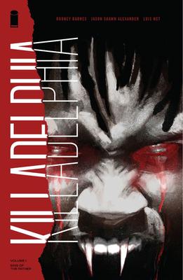 Cover for Killadelphia Volume 1