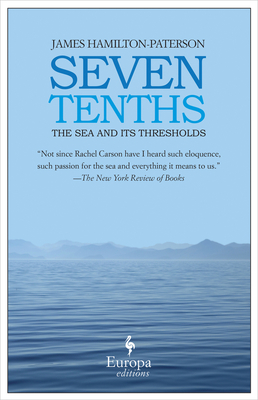 Seven Tenths: The Sea and Its Thresholds Cover Image