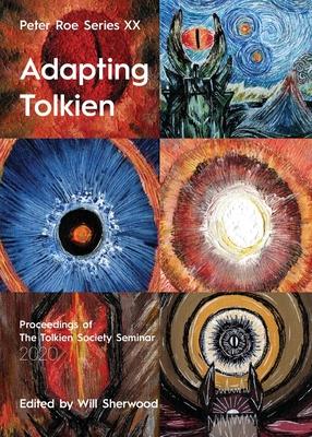 Adapting Tolkien: Peter Roe Series XX Cover Image