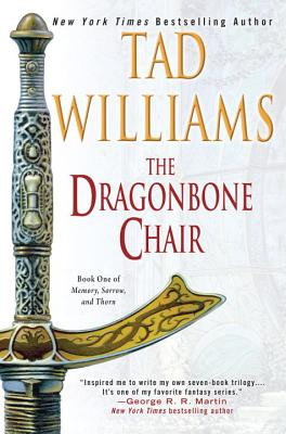 The Dragonbone Chair (Memory, Sorrow, and Thorn #1) Cover Image