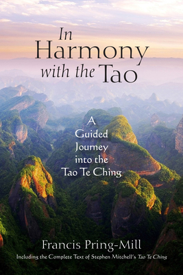 In Harmony with the Tao: A Guided Journey Into the Tao Te Ching Cover Image