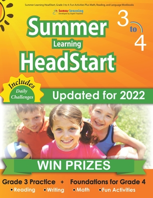 Summer Learning HeadStart, Grade 3 to 4: Fun Activities Plus Math, Reading, and Language Workbooks: Bridge to Success with Common Core Aligned Resourc Cover Image