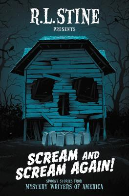 Scream and Scream Again!: Spooky Stories from Mystery Writers of America Cover Image