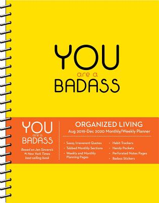 You Are a Badass 17-Month 2019-2020 Monthly/Weekly Planning Calendar Cover Image
