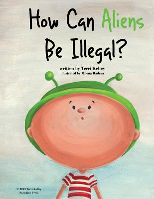 How Can Aliens Be Illegal? Cover Image