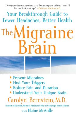 The Migraine Brain: Your Breakthrough Guide to Fewer Headaches, Better Health Cover Image