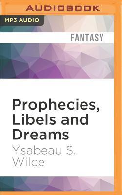 Prophecies, Libels and Dreams: Stories of Califa Cover Image