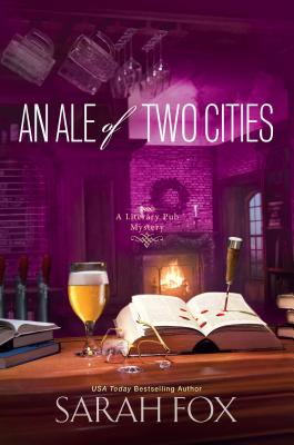 An Ale of Two Cities (A Literary Pub Mystery #2) Cover Image