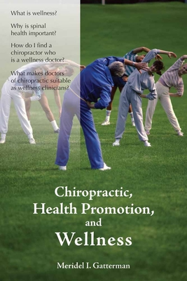 Chiropractic, Health Promotion, and Wellness Cover Image