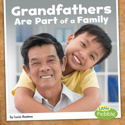 Grandfathers Are Part of a Family (Our Families) Cover Image