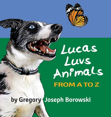 Lucas Luvs Animals from A to Z Cover Image