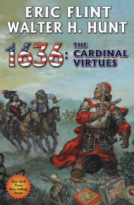 1636: The Cardinal Virtues (The Ring of Fire #19) Cover Image