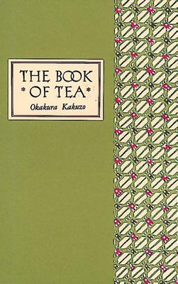 The Book of Tea Classic Edition Cover Image