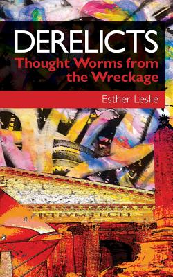 Derelicts: Thought Worms from the Wreckage Cover Image