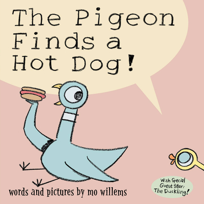 The Pigeon Finds a Hot Dog! Cover
