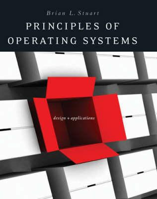 Principles of Operating Systems: Design and Applications Cover Image