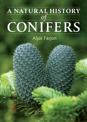 A Natural History of Conifers Cover Image