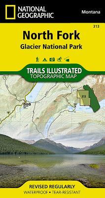 North Fork: Glacier National Park (National Geographic Maps: Trails Illustrated #313) Cover Image
