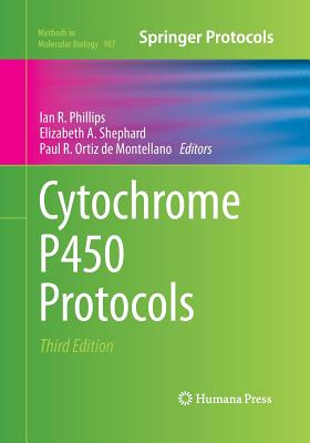 Cytochrome P450 Protocols (Methods in Molecular Biology #987) Cover Image