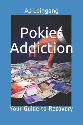 Pokies Addiction: A Guide to Recovery Cover Image
