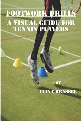 Footwork Drills: A Visual Guide for Tennis Players Cover Image