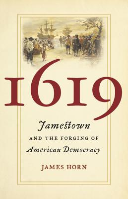 1619: Jamestown and the Forging of American Democracy Cover Image