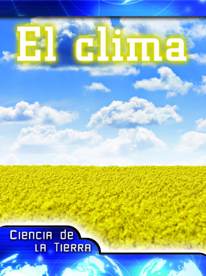 El Clima: Weather (Let's Explore Science) Cover Image