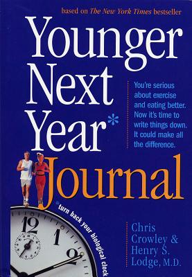 Younger Next Year Journal: Turn Back Your Biological Clock Cover Image