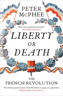 Liberty or Death: The French Revolution Cover Image