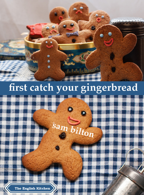 Cover for First Catch Your Gingerbread (English Kitchen)