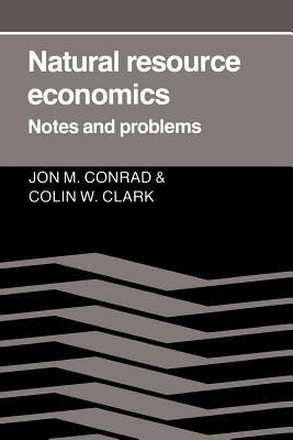 Natural Resource Economics: Notes and Problems Cover Image