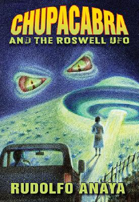 Chupacabra and the Roswell UFO Cover Image