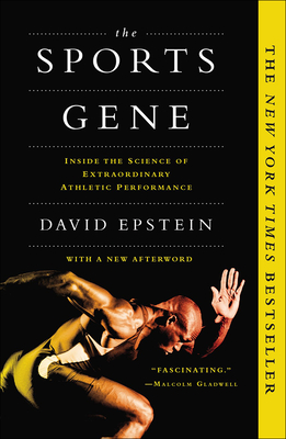 Sports Gene: Inside the Science of Extraordinary Athletic Performance Cover Image