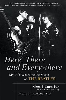 Here, There and Everywhere: My Life Recording the Music of the Beatles Cover Image