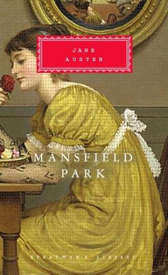 Mansfield Park (Everyman's Library Classics Series) Cover Image