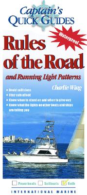 Rules of the Road and Running Light Patterns: A Captain's Quick Guide (Captain's Quick Guides) Cover Image