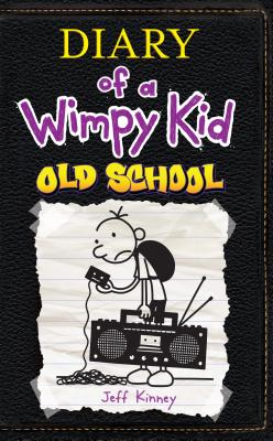 Old School (Diary of a Wimpy Kid Collection #10) Cover Image