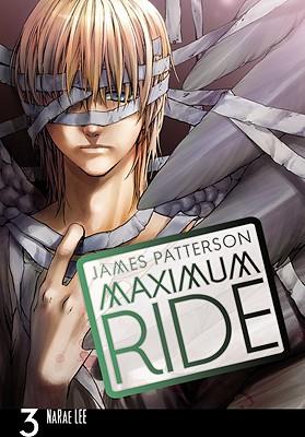Maximum Ride: The Manga, Vol. 3 Cover Image