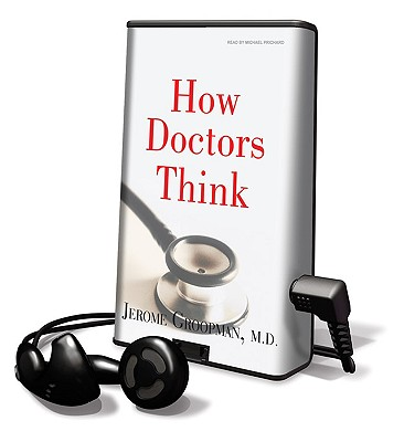 How Doctors Think [With Headphones] Cover Image