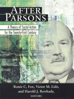 After Parsons: A Theory of Social Action for the Twenty-First Century Cover Image
